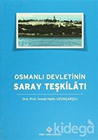Osmanlı Devleti'nin Saray Teşkilatı