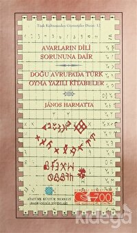 Avarların Dili Sorununa Dair Doğu Avrupa'da Türk Oyma Yazılı Kitabeler