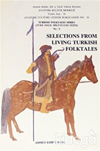 Selections From Living Turkish Folktales