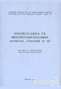 Mısırlılarda ve Mezopotamyalılarda Matematik Astronomi ve Tıp