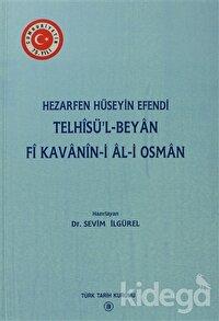 Telhisü'l - Beyan Fi Kavanin-i Al-i Osman