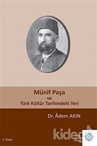Münif Paşa ve Türk Kültür Tarihindeki Yeri