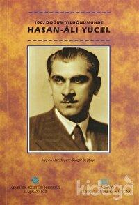 100. Doğum Yıldönümünde Hasan Ali Yücel