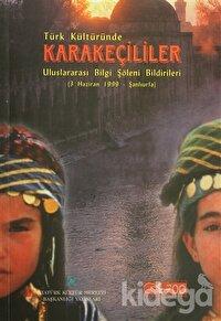 Türk Kültüründe Karakeçililer
