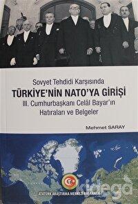 Sovyet Tehdidi Karşısında Türkiye'nin Nato'ya Girişi