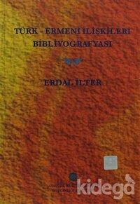Türk - Ermeni İlişkileri Bibliyografyası