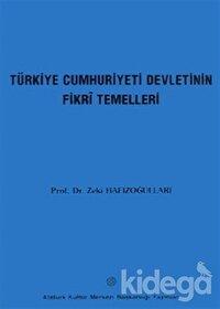 Türkiye Cumhuriyeti Devletinin Fikri Temelleri