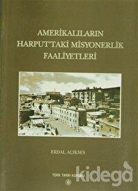 Amerikalıların Harput'taki Misyonerlik Faaliyetleri
