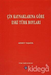 Çin Kaynaklarına Göre Eski Türk Boyları