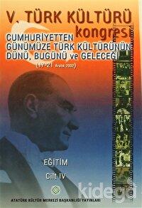 5. Türk Kültürü Kongresi Cilt : 4