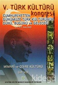 5. Türk Kültürü Kongresi Cilt : 8
