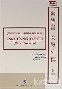 Çin Kaynaklarında Türkler / Eski T'ang Tarihi