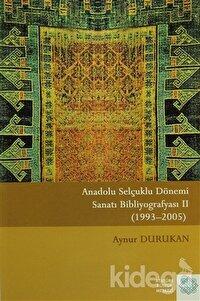 Anadolu Selçuklu Dönemi Sanatı Bibliyografyası 2