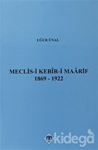 Meclis-i Kebir-i Maarif 1869-1922