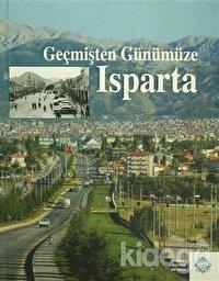 Geçmişten Günümüze Isparta