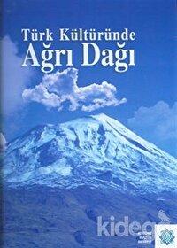 Türk Kültüründe Ağrı Dağı