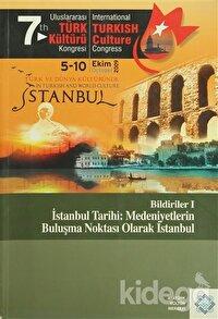 7. Türk Kültürü Kongreleri 1