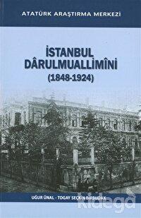 İstanbul Darulmuallimini (1848-1924)