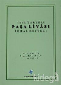 1445 Tarihli Paşa Livası İcmal Defteri