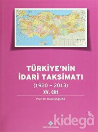 Türkiye'nin İdari Taksimatı 15. Cilt (1920-2013)