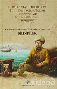 Uluslararası Piri Reis ve Türk Denizcilik Tarihi Sempozyumu (6 Cilt Takım)