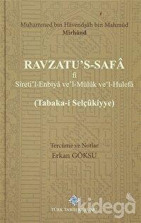 Ravzatu's-Safa fi Sireti'l-Enbiya ve'Müluk ve'l-Hulefa