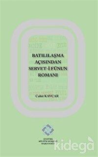 Batılılaşma Açısından Servet-i Fünun Romanı