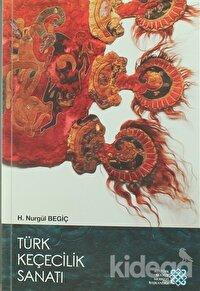 Türk Keçecilik Sanatı