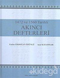 1472 ve 1560 Tarihli Akıncı Defterleri