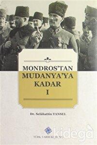 Mondros'tan Mudanya'ya Kadar ( 4 Cilt Takım)