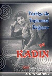Türkiye'de Toplumsal Değişme ve Kadın