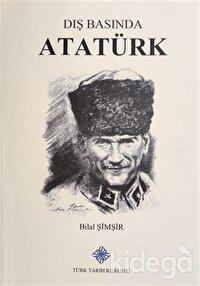 Dış Basında Atatürk ve Türk Devrimi Cilt 1 1922-1924