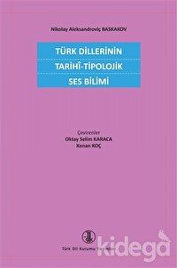 Türk Dillerinin Tarihi - Tipolojik Ses Bilimi