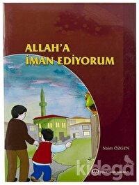Allah'a İman Ediyorum