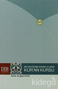 Bir Din Eğitimi Kurumu Olarak Kur'an Kursu