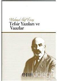 Mehmet Akif Ersoy Tefsir Yazıları ve Vaazlar