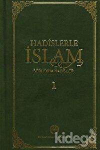 Hadislerle İslam Serlevha Hadisler 1 - 2 (2 Cilt Takım)