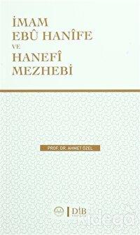 İmam Ebu Hanife Ve Hanefi Mezhebi