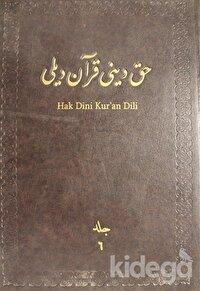 Hak Dini Kur'an Dili Meali Cilt: 6