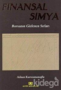 Finansal Simya Borsanın Gizlenen Sırları