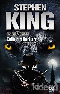 Kara Kule 5 - Calla'nın Kurtları