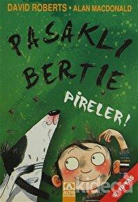 Pasaklı Bertie Pireler!