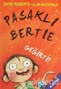 Pasaklı Bertie - Geğirti!