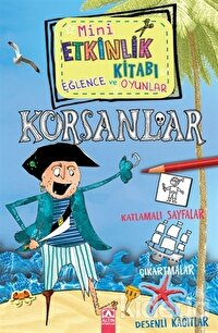 Mini Etkinlik Kitabı Eğlence ve Oyunlar: Korsanlar