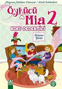 Öykücü Mia 2 - Koku Dedektifi