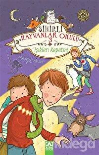 Sihirli Hayvanlar Okulu 3: Işıkları Kapatın!
