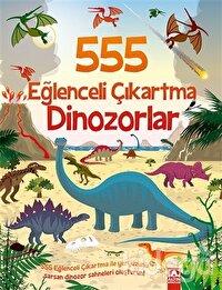 555 Eğlenceli Çıkartma - Dinozorlar