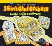 Sihirli Okul Otobüsü: Elektriğin Serüveni