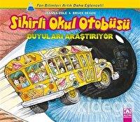Sihirli Okul Otobüsü: Duyuları Araştırıyor