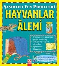 Hayvanlar Alemi - Şaşırtıcı Fen Projeleri